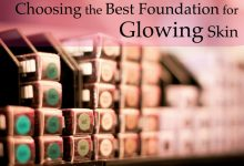 Best Foundation to Give Skin a Glow 2020